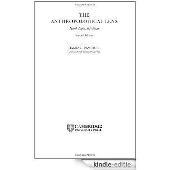 The Anthropological Lens: Harsh Light, Soft Focus [Kindle-editie]
