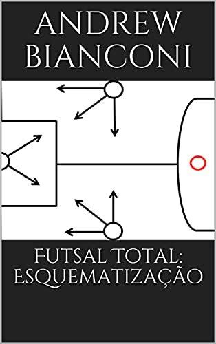 Futsal Total: Esquematização