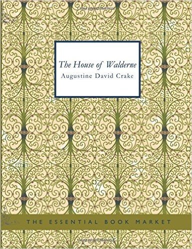 The House of Walderne