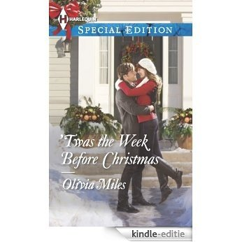 'Twas the Week Before Christmas (Harlequin Special Edition) [Kindle-editie]