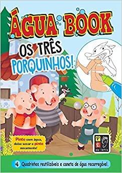 Os Três Porquinhos - Água Books