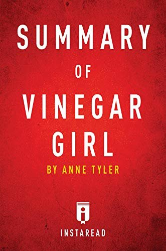 Summary of Vinegar Girl: by Anne Tyler | Includes Analysis (English Edition)