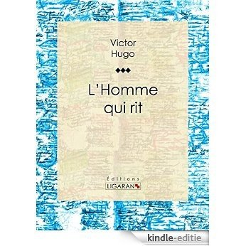 L'Homme qui rit (French Edition) [Kindle-editie] beoordelingen