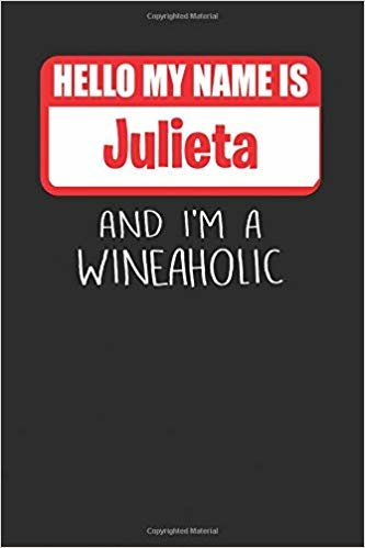 Hello My Name is Julieta And I'm A Wineaholic: Wine Tasting Review Journal