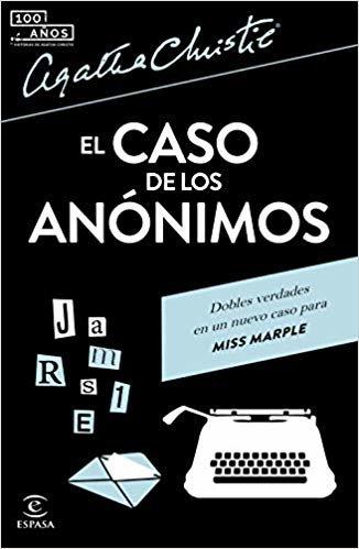 El caso de los anónimos (Espasa Narrativa)