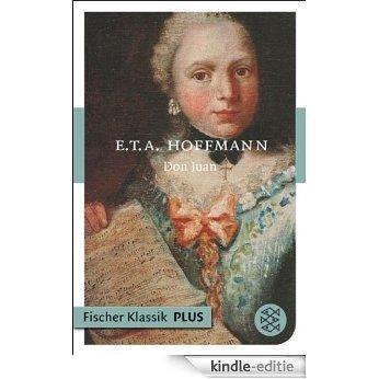 Don Juan: Erzählung (Fischer Klassik Plus 850) (German Edition) [Kindle-editie]