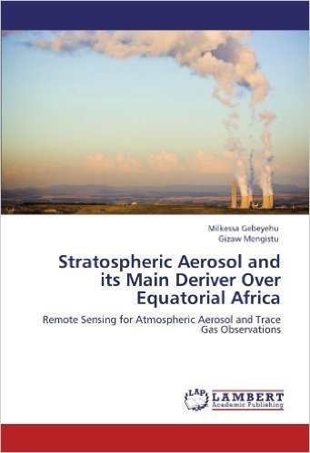Stratospheric Aerosol and Its Main Deriver Over Equatorial Africa