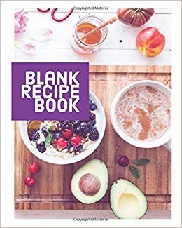 Blank Recipe Book: Blank Recipe Journals to write in, Collect Your Favorite Recipes in Your Own Custom Cookbook (Volume 4)