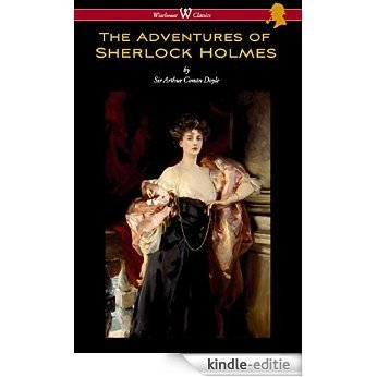 The Adventures of Sherlock Holmes (Wisehouse Classics Edition) [Kindle-editie]
