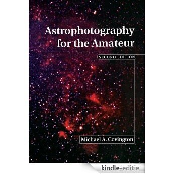Astrophotography for the Amateur [Kindle-editie]