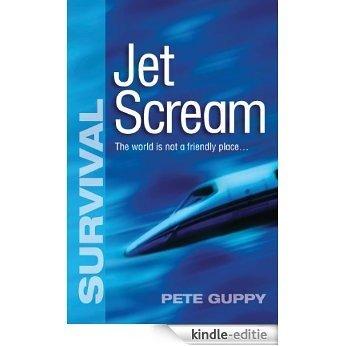 Jet Scream (Survival) (English Edition) [Kindle-editie]