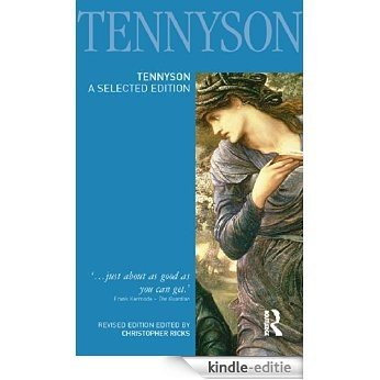 Tennyson: A Selected Edition (Longman Annotated English Poets) [Kindle-editie]