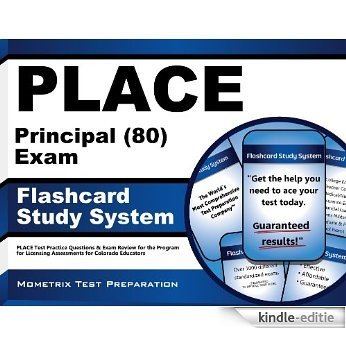 PLACE Principal (80) Exam Flashcard Study System: PLACE Test Practice Questions & Exam Review for the Program for Licensing Assessments for Colorado Educators (English Edition) [Kindle-editie]