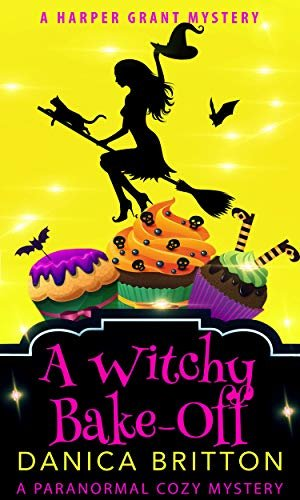 A Witchy Bake-off (Harper Grant Mystery Series Book 6) (English Edition)
