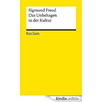 Das Unbehagen in der Kultur: Reclams Universal-Bibliothek (German Edition) [Kindle-editie]