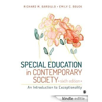 Special Education in Contemporary Society: An Introduction to Exceptionality [Kindle-editie]