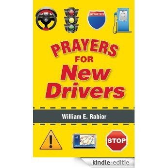 Prayers for New Drivers (English Edition) [Kindle-editie]