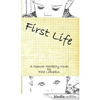 First Life: The Birth of Kem and Joe (Spencer Hardesty Novels Book 3) (English Edition) [Kindle-editie]
