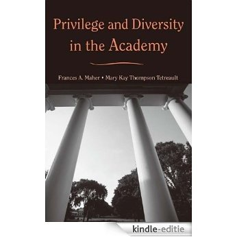 Privilege and Diversity in the Academy [Kindle-editie]