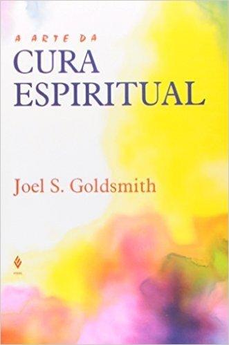 A Arte Da Cura Espiritual