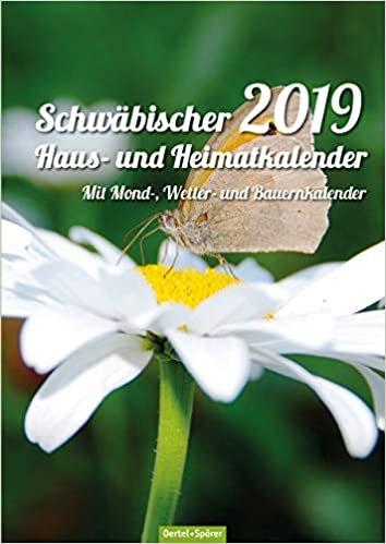 Schwäbischer Haus- und Heimatkalender 2021: Mit Mond-, Wetter- und Bauernkalender