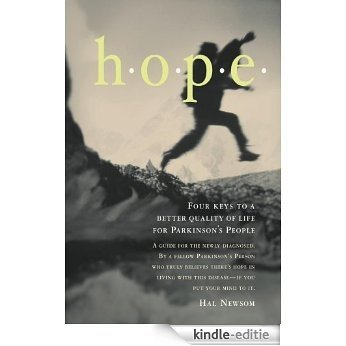 Hope: Four Keys to a Better Quality of Life for Parkinson's People (English Edition) [Kindle-editie]
