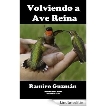Volviendo a Ave Reina (WIE nº 280) (Spanish Edition) [Kindle-editie]
