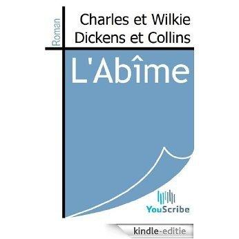 L'Abîme [Kindle-editie]