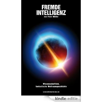 Fremde Intelligenz (German Edition) [Kindle-editie]