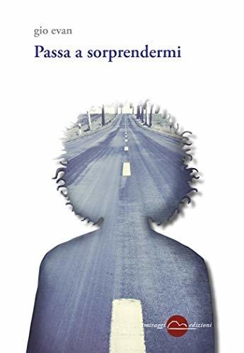 Passa a sorprendermi (Garamond - Golem) (Italian Edition)