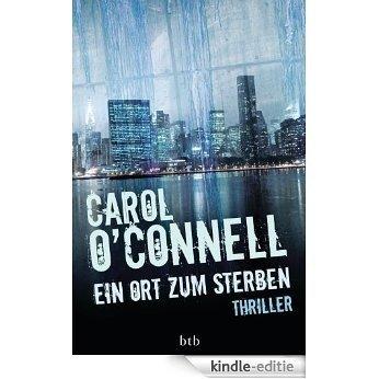 Ein Ort zum Sterben: Thriller (German Edition) [Kindle-editie]