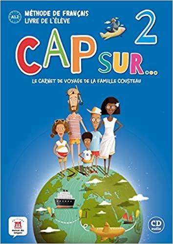 Cap sur Nouveau 2 - Livre de L'élève + cd - A1.2: Livre de l'eleve + CD 2 (A1.2)