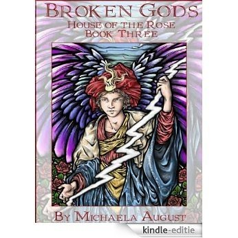 Broken Gods (House of the Rose, Book 3) (English Edition) [Kindle-editie]