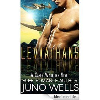 Leviathans: A Xazen Warriors Novel (Scifi Alien Romance) (English Edition) [Kindle-editie]