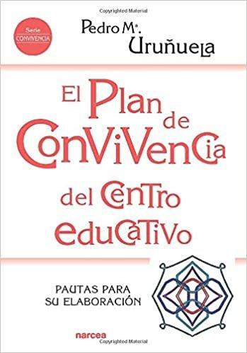 Plan De Convivencia Del centro educativo: Pautas para su elaboración: 223 (Educación Hoy)
