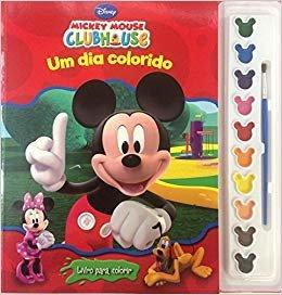 Mickey Mouse. Um Dia Colorido - Coleção Disney Aquarela