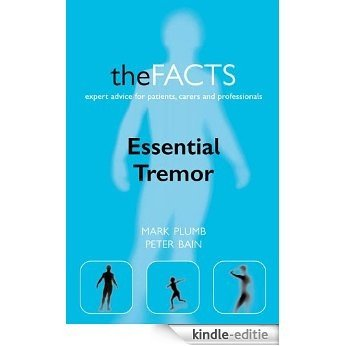 Essential Tremor: The Facts [Kindle-editie]