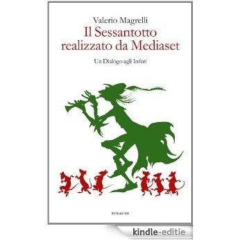 Il Sessantotto realizzato da Mediaset (Italian Edition) [Kindle-editie]