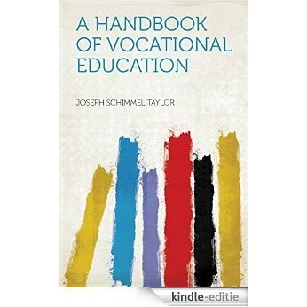 A Handbook of Vocational Education [Kindle-editie]