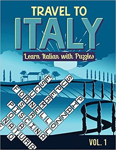 Travel to Italy: Learn Italian with Puzzles (Italian Language Learning Puzzle Book, Band 1)