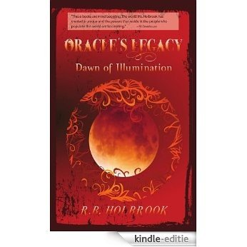 Dawn of Illumination (Oracle's Legacy Book 3) (English Edition) [Kindle-editie]