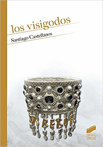 Los visigodos (Historia)