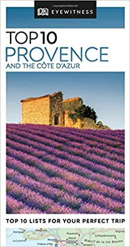 Top 10. Provence And The Côte D'Azur (DK Eyewitness Travel Guide)
