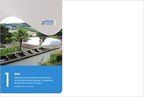 Água. Remoção de Microorganismos Emergentes e Microcontaminates Orgânicos no Tratamento de Água Para Consumo Humano