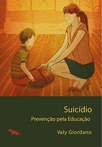 Suicídio: Prevenção pela educação