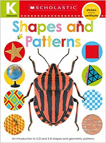 Kindergarten Skills Workbook: Shapes and Patterns (Scholastic Early Learners)