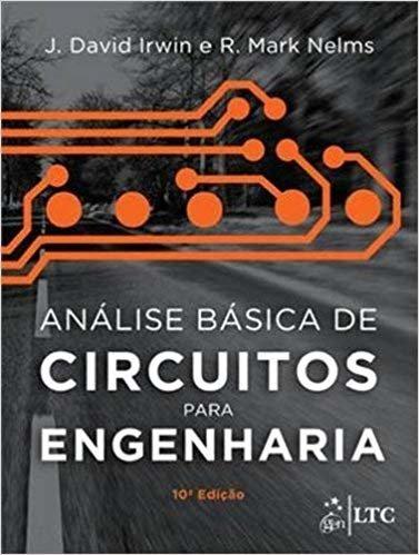 Análise Básica de Circuitos para Engenharia