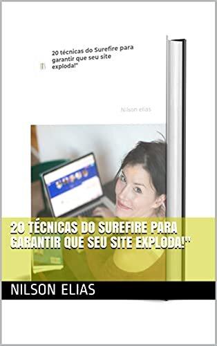 """20 técnicas do Surefire para garantir que seu site exploda!"""""""