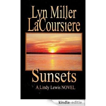 Sunsets (The Lindy Lewis Novels Book 3) (English Edition) [Kindle-editie]