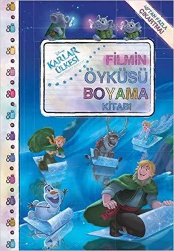 Disney Frozen Karlar Ülkesi Filmin Öyküsü Boyama Kitabı: 40'tan fazla çıkartma!